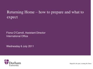 Returning Home – how to prepare and what to expect