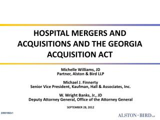 HOSPITAL MERGERS AND ACQUISITIONS AND THE GEORGIA ACQUISITION ACT