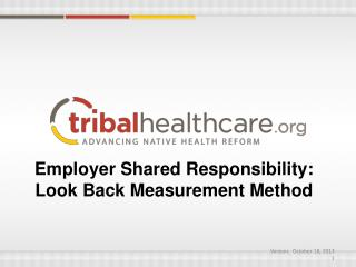 Employer Shared Responsibility: Look  Back Measurement Method