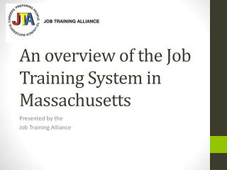 An overview of the Job Training System in Massachusetts