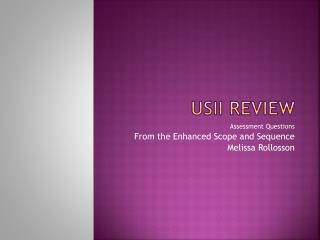 USII Review