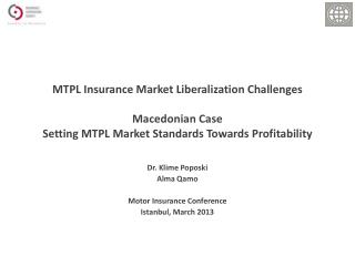 MTPL Insurance Market Liberalization Challenges Macedonian Case Setting MTPL Market Standards Towards Profitability
