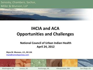 IHCIA  and  ACA Opportunities and Challenges