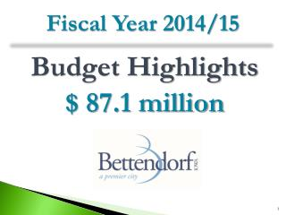 Budget Highlights $ 87.1 million