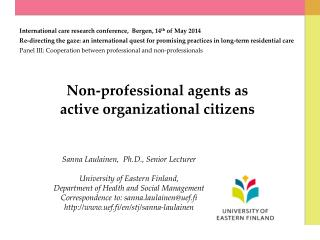 Non-professional agents  as  active organizational citizens