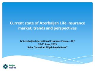 Current  state of Azerbaijan Life Insurance market, trends and  perspectives