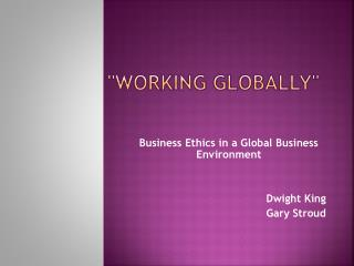 """Working Globally"""