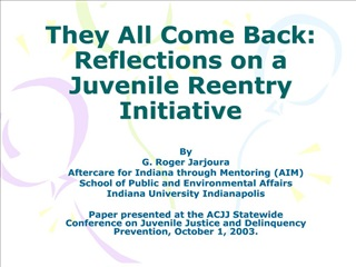 they all come back:  reflections on a juvenile reentry initiative