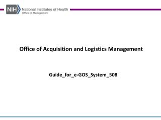 Office of Acquisition and Logistics Management