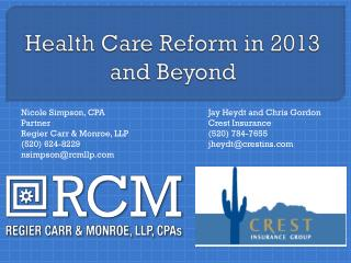 Health Care Reform in 2013 and Beyond