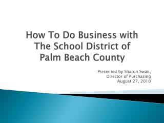 How To Do Business with  The School District of  Palm Beach County