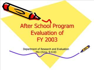 after school program evaluation of  fy 2003