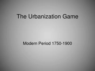 The Urbanization Game