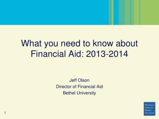What you need to know about Financial  Aid: 2013-2014