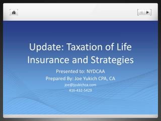 Update:  Taxation of Life  Insurance and Strategies