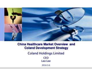 China  Healthcare Market Overview   and  Coland Development  Strategy