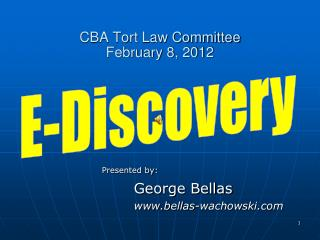 CBA Tort Law Committee February 8, 2012