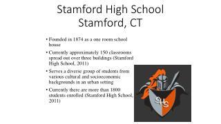 Stamford High School Stamford, CT