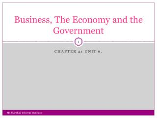 Business, The Economy and the Government