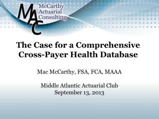 The Case for a Comprehensive Cross-Payer Health Database