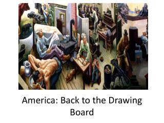 America: Back to the Drawing Board