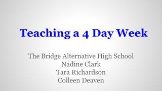 Teaching a 4 Day Week