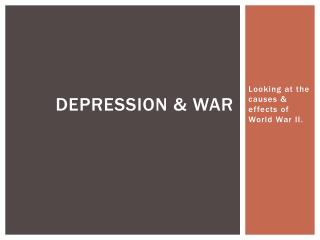 Depression & War