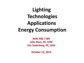 Lighting  Technologies Applications  Energy Consumption