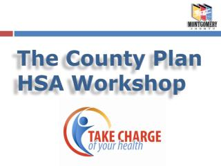 The County Plan HSA Workshop