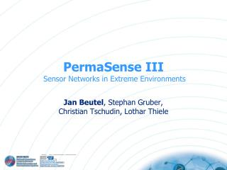 PermaSense III  Sensor Networks in Extreme Environments