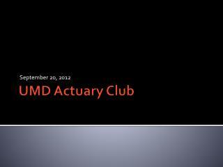 UMD Actuary Club