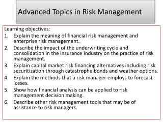 Advanced Topics in Risk Management