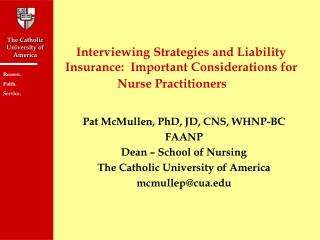 Interviewing Strategies and Liability Insurance:  Important Considerations for Nurse Practitioners