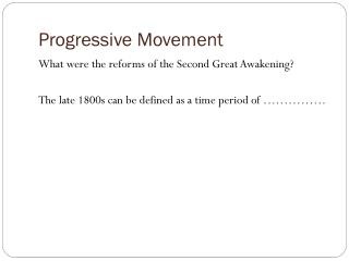 Progressive Movement