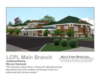 LaGrange County Public Library Overview and History of the Library