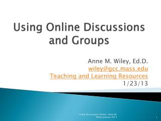 Using Online Discussions and Groups