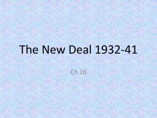 The New Deal 1932-41