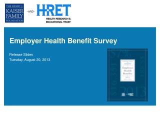 Employer Health Benefit Survey