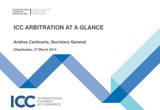 ICC Arbitration AT A GLANCE