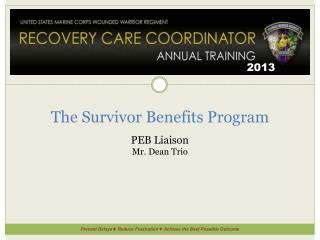 The Survivor Benefits Program