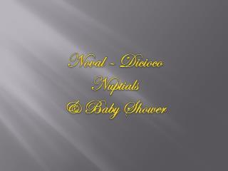 Noval  �  Dicioco Nuptials  & Baby Shower