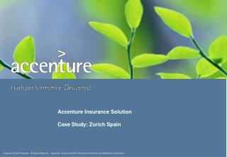 Accenture Insurance Solution Case Study: Zurich Spain