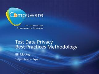 Test Data Privacy   Best Practices Methodology