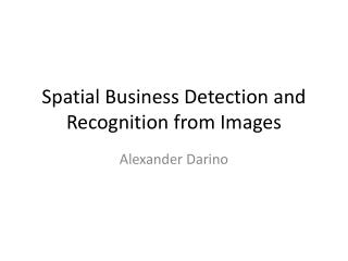 Spatial Business Detection and Recognition from Images