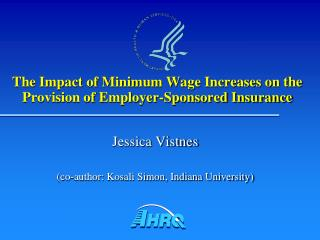 The Impact of Minimum Wage Increases on the Provision of Employer-Sponsored Insurance