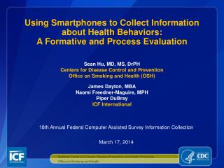 Using Smartphones to Collect Information about Health Behaviors:   A  Formative and Process Evaluation