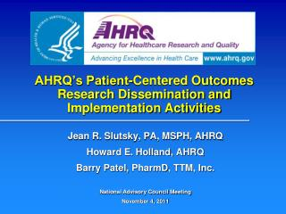 AHRQ's Patient-Centered Outcomes Research Dissemination and Implementation Activities