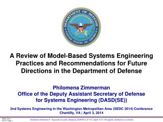 A Review of Model-Based Systems Engineering Practices and Recommendations for Future Directions in the Department of De