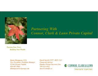 Partnering With  Connor, Clark & Lunn Private Capital