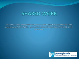 What is the Shared-Work?